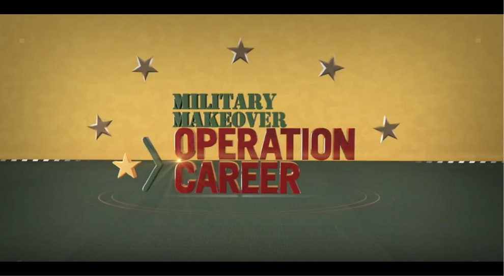 Military Makeover: Operation Career